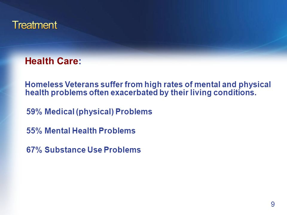 Treatment Dental Care for Homeless Veterans:
