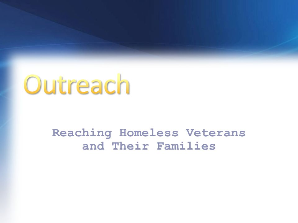 A New Initiative to Reach Homeless Veterans