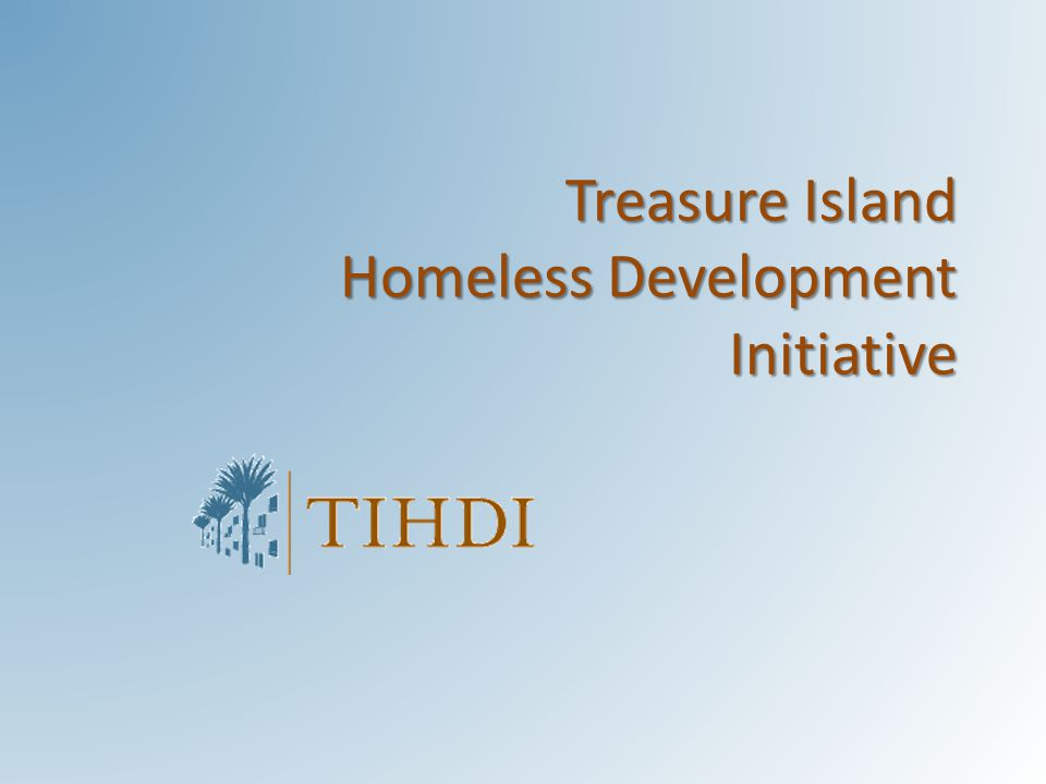 Treasure Island Homeless Development Initiative