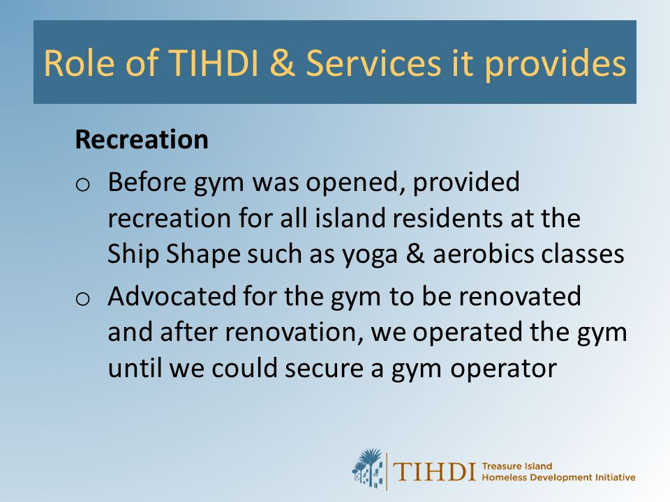 Role of TIHDI & Services it provides