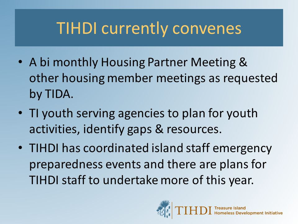 TIHDI currently convenes