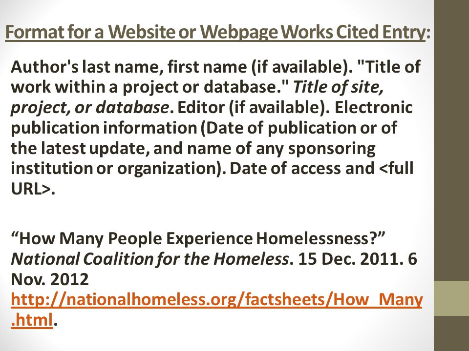 Format for a Website or Webpage Works Cited Entry: