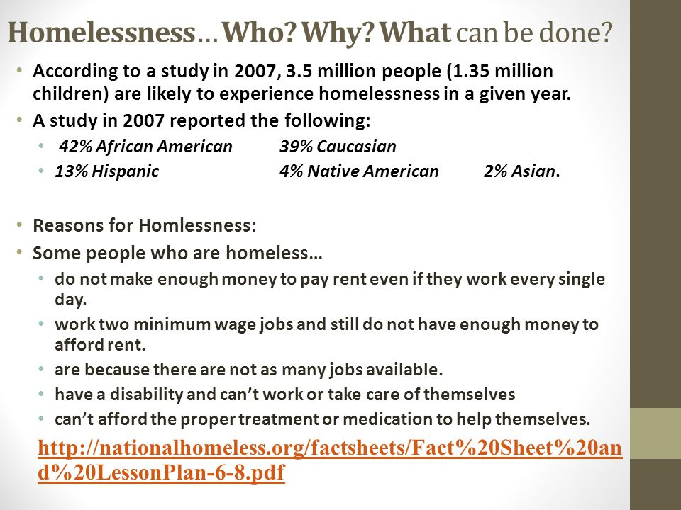 Homelessness… Who Why What can be done