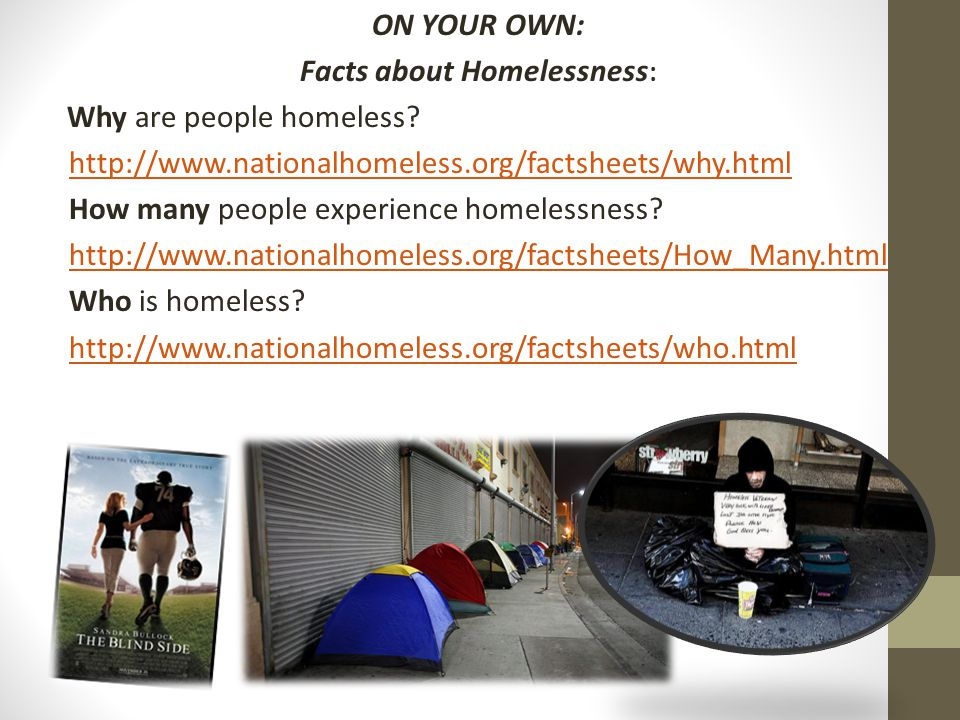 ON YOUR OWN: Facts about Homelessness: Why are people homeless