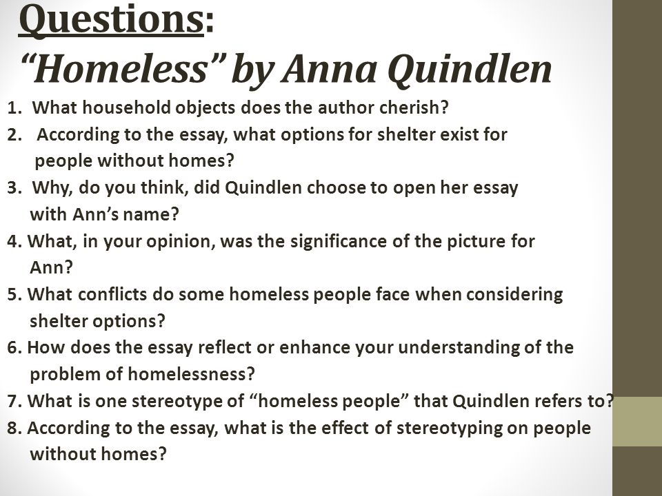 bellwork head a new sheet of paper appropriately and title it questions homeless by anna quindlen