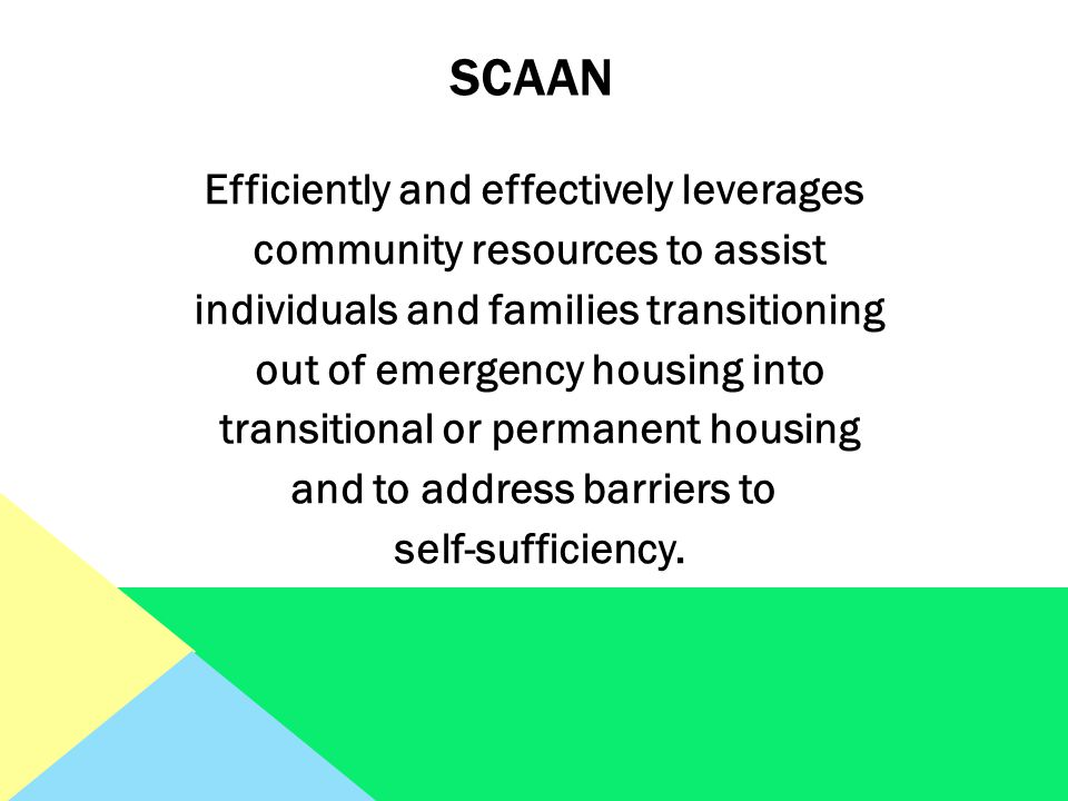 Efficiently and effectively leverages community resources to assist