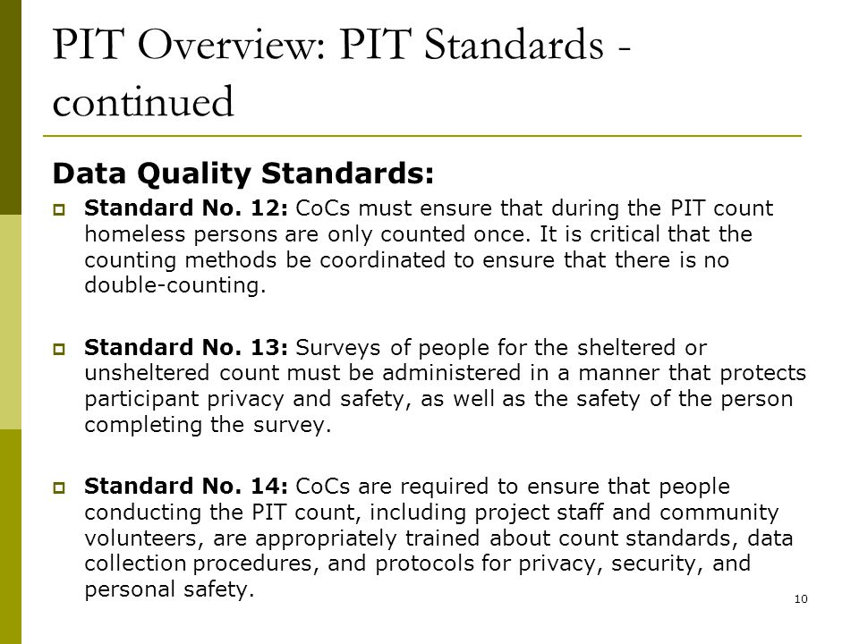 PIT Overview: PIT Standards - continued