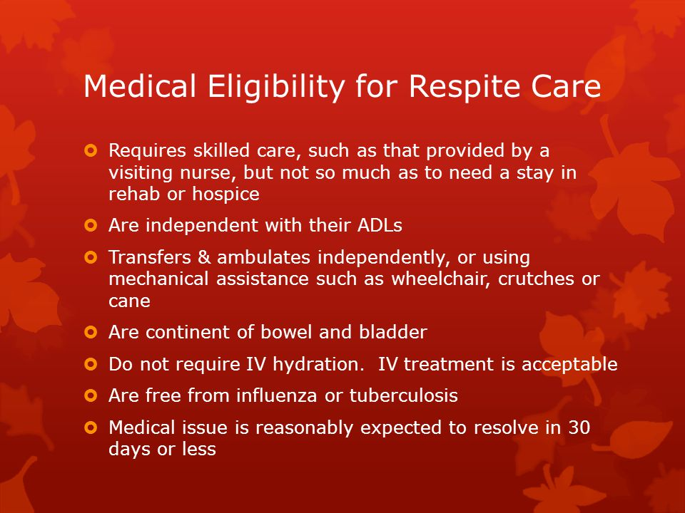 Medical Eligibility for Respite Care