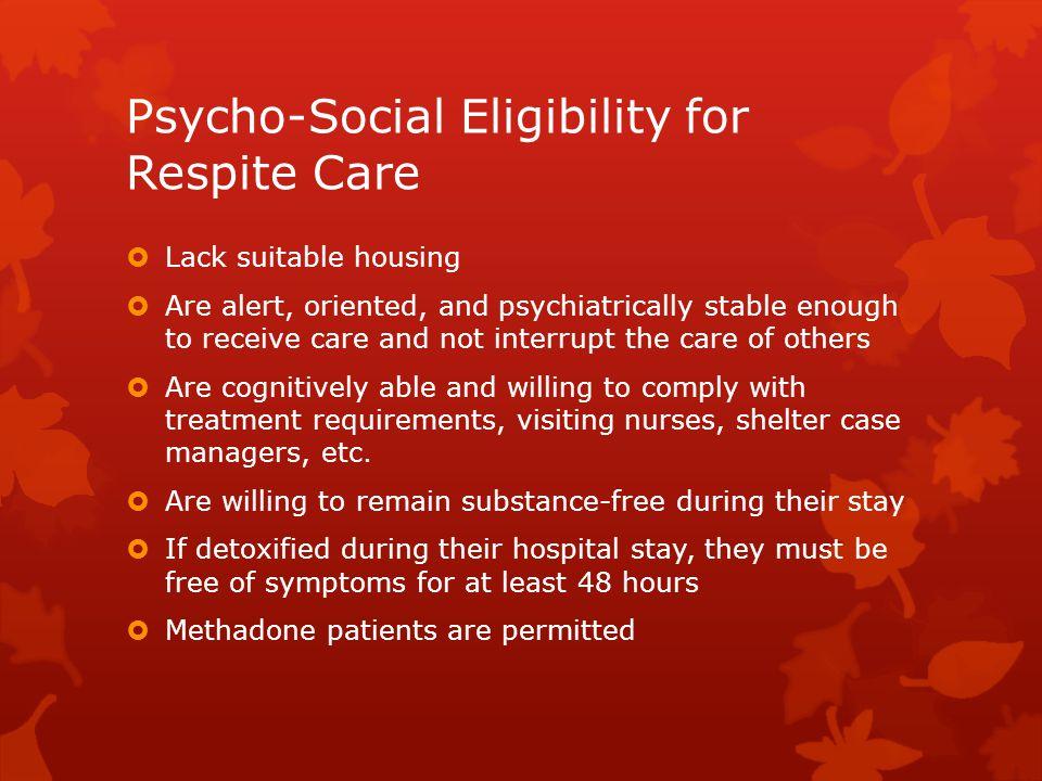 Psycho-Social Eligibility for Respite Care