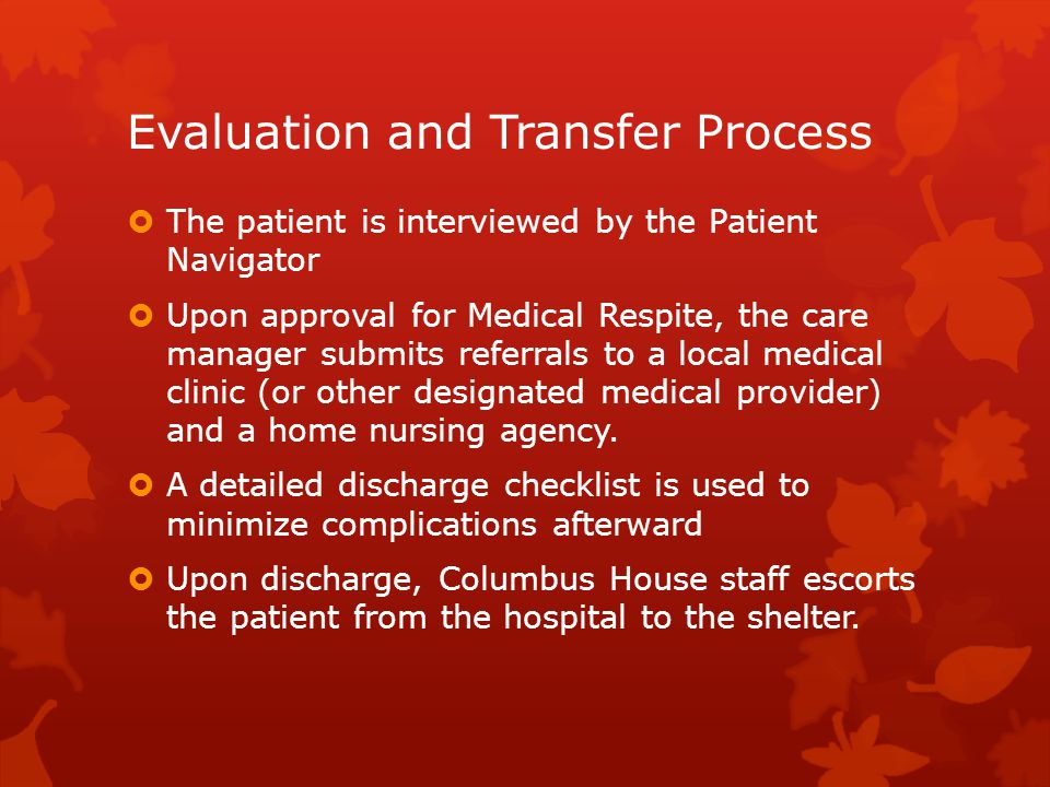 Evaluation and Transfer Process