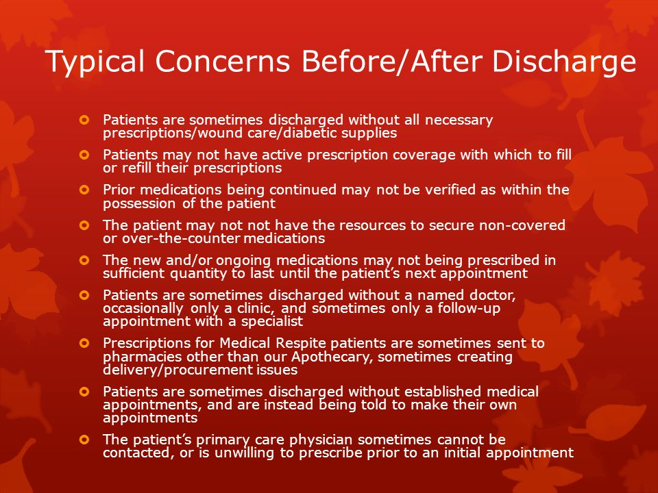 Typical Concerns Before/After Discharge