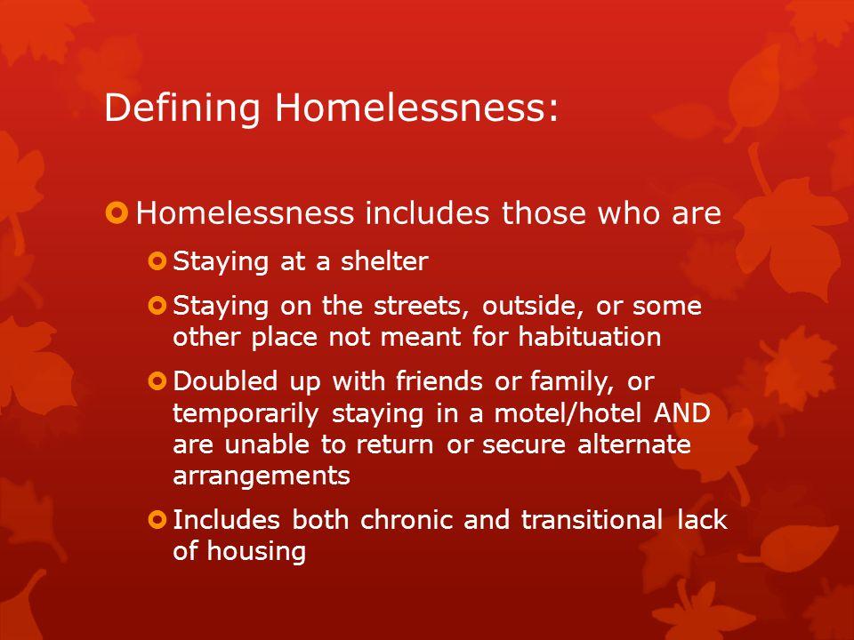 Defining Homelessness: