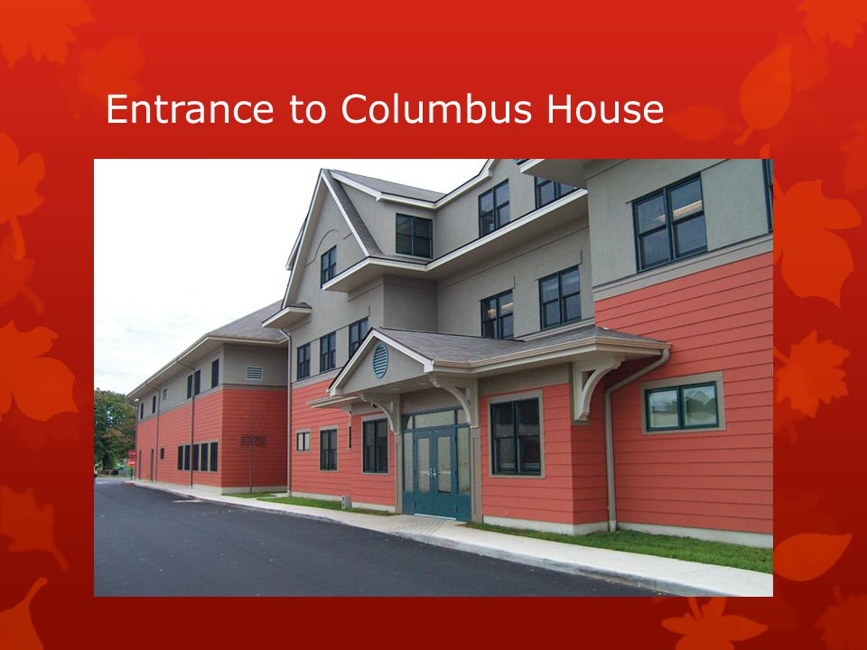 Entrance to Columbus House