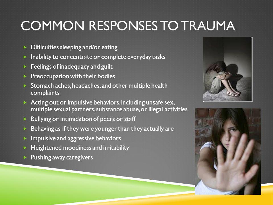 Common Responses to trauma