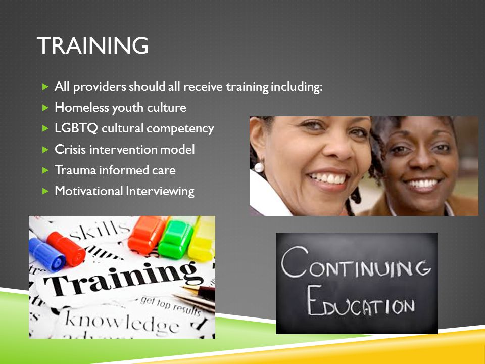 training All providers should all receive training including: