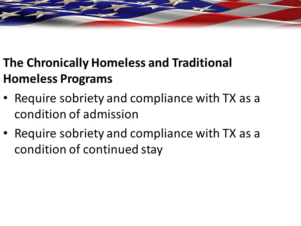 The Chronically Homeless and Traditional Homeless Programs