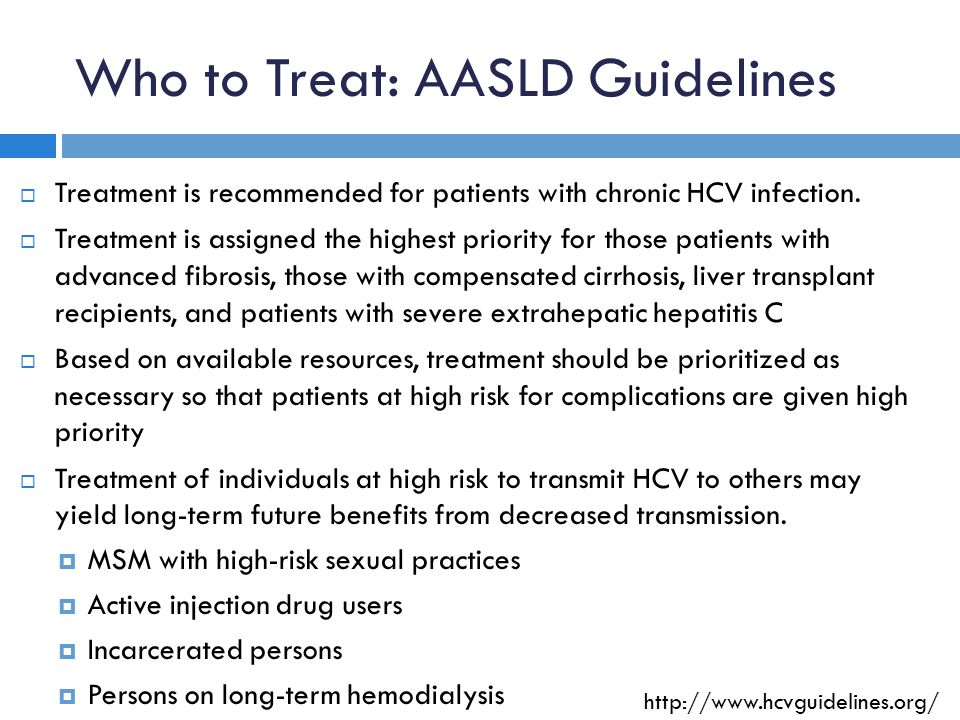 Who to Treat: AASLD Guidelines