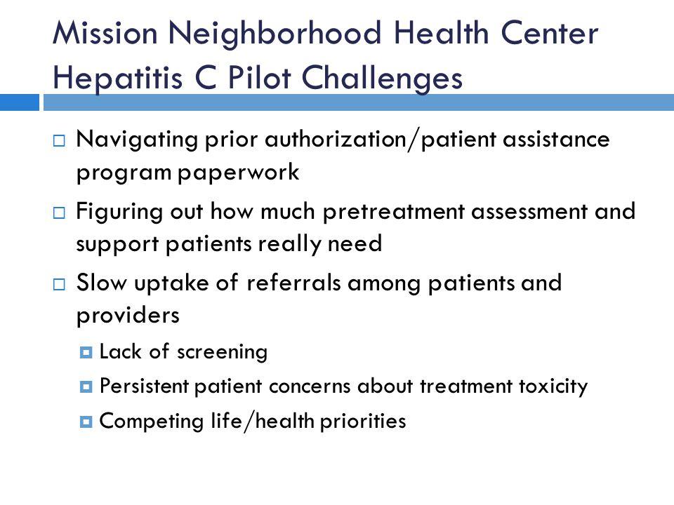 Mission Neighborhood Health Center Hepatitis C Pilot Challenges