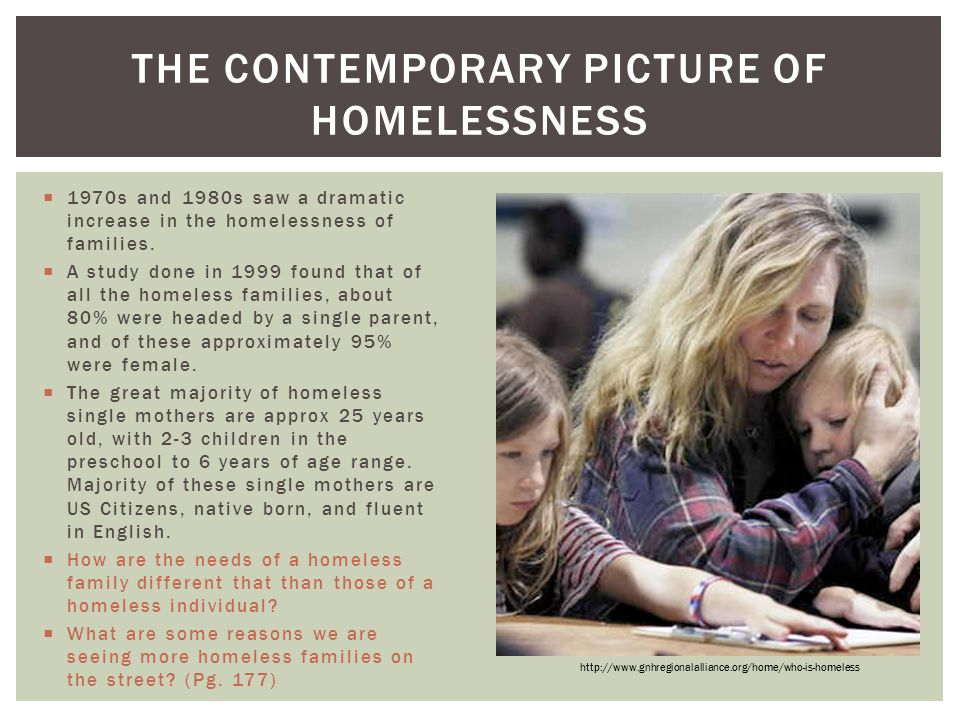 The Contemporary Picture of Homelessness