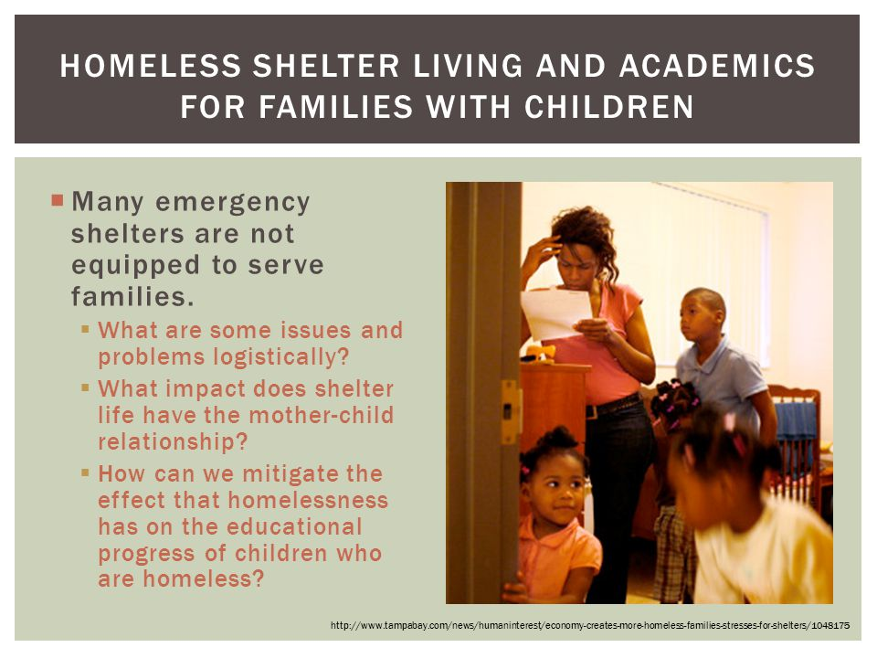 Homeless Shelter living and academics for Families with Children