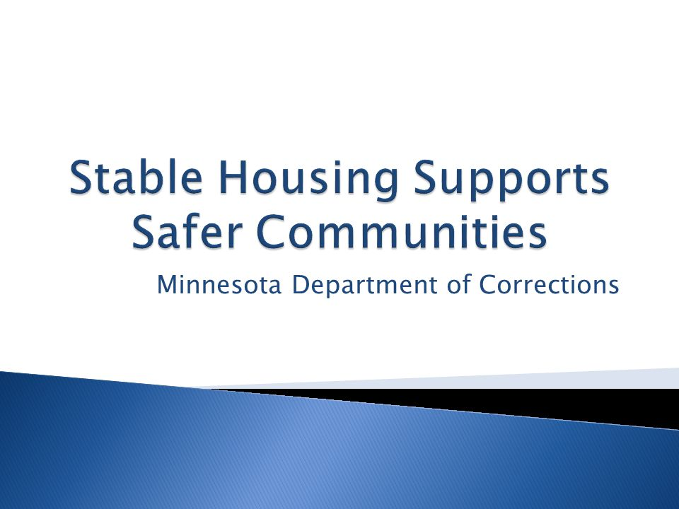 Stable Housing Supports Safer Communities