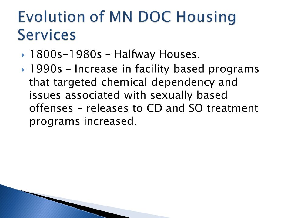 Evolution of MN DOC Housing Services