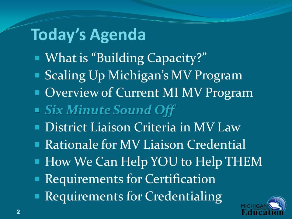 Today's Agenda What is Building Capacity