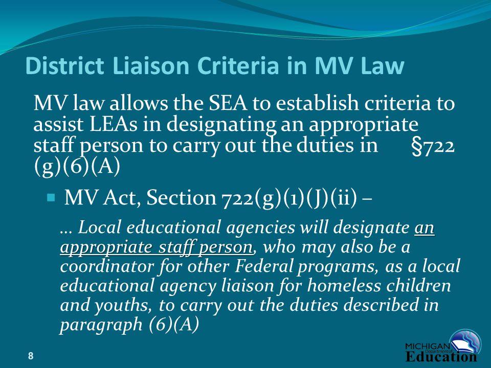 District Liaison Criteria in MV Law