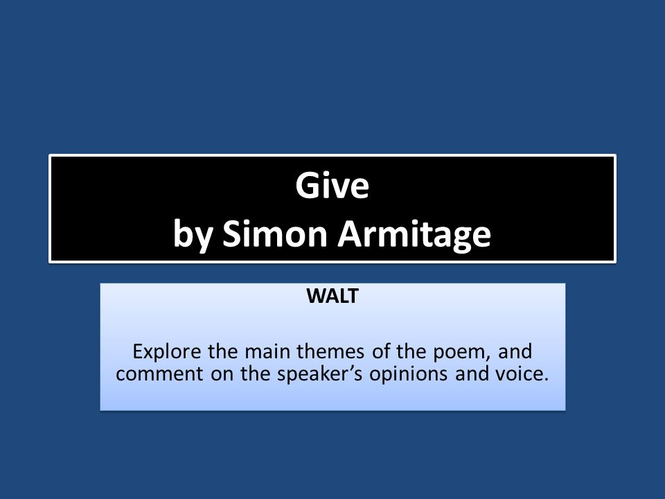Give by Simon Armitage WALT