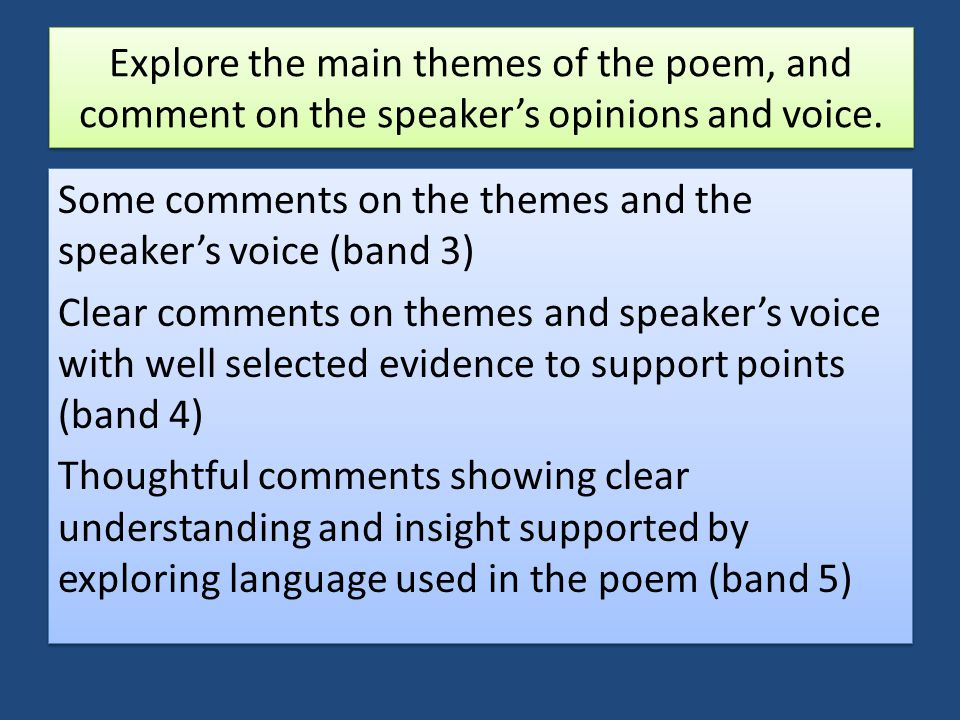 Explore the main themes of the poem, and comment on the speaker's opinions and voice.