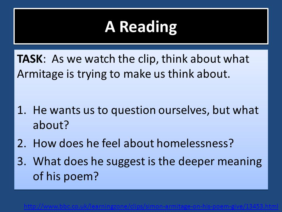 A Reading TASK: As we watch the clip, think about what Armitage is trying to make us think about.
