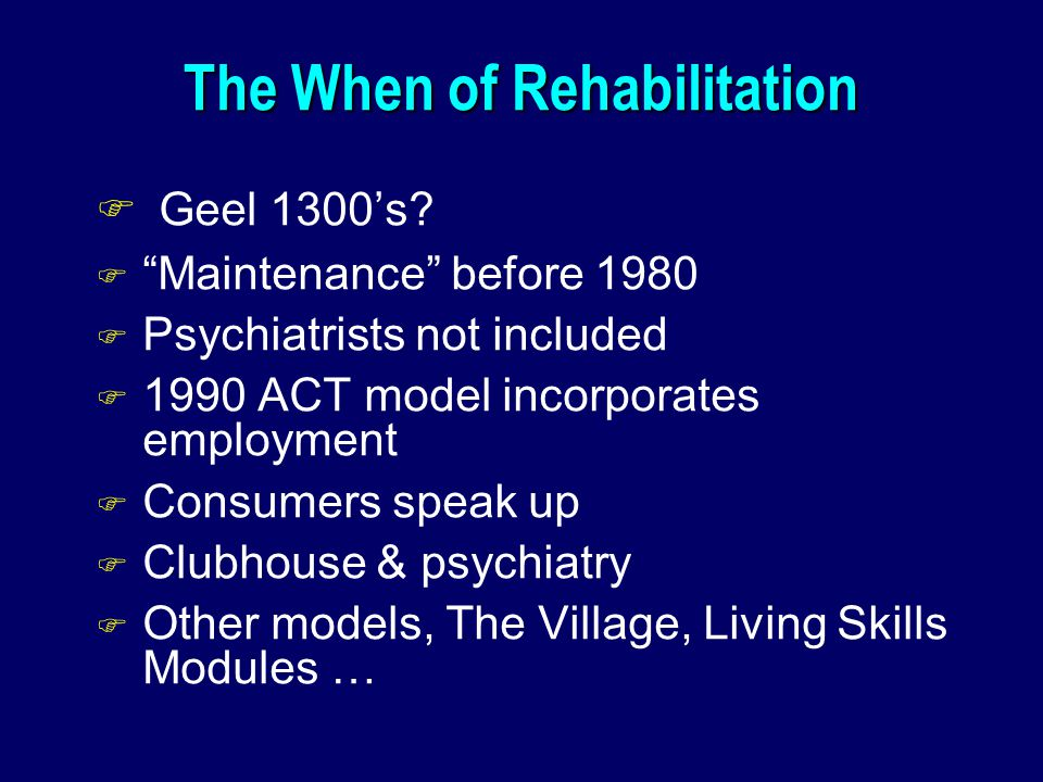 The When of Rehabilitation