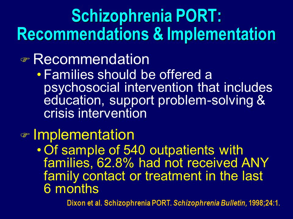Schizophrenia PORT: Recommendations & Implementation
