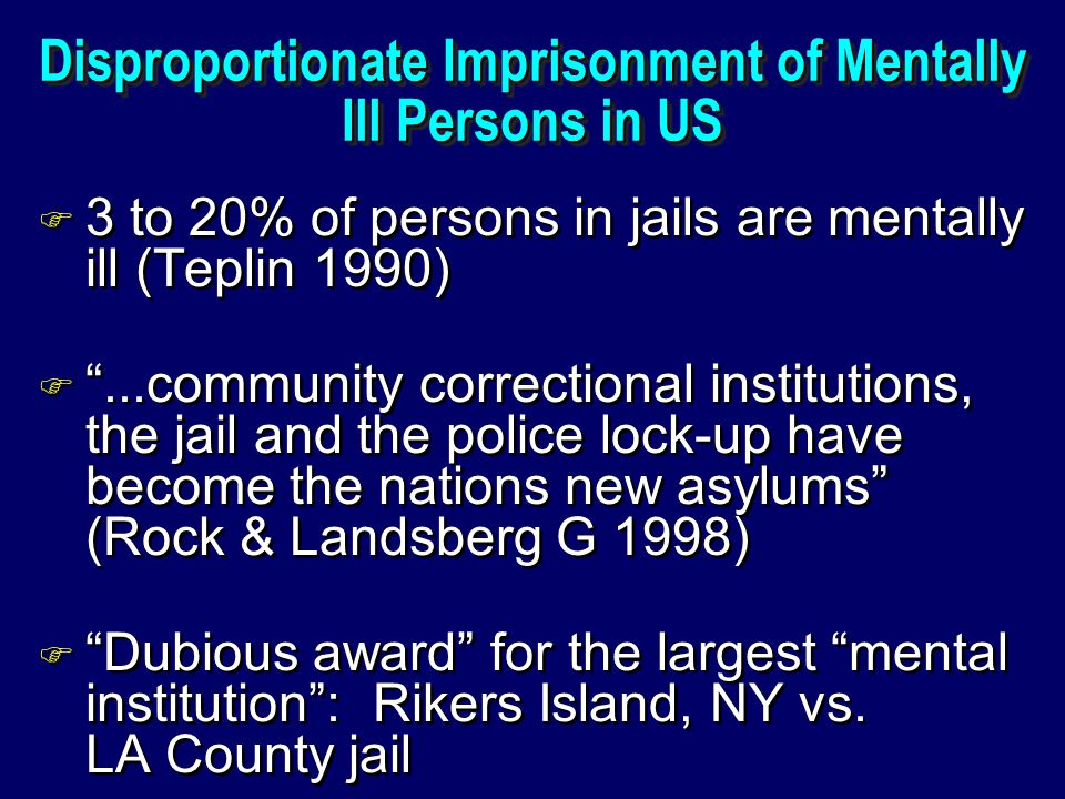 Disproportionate Imprisonment of Mentally Ill Persons in US