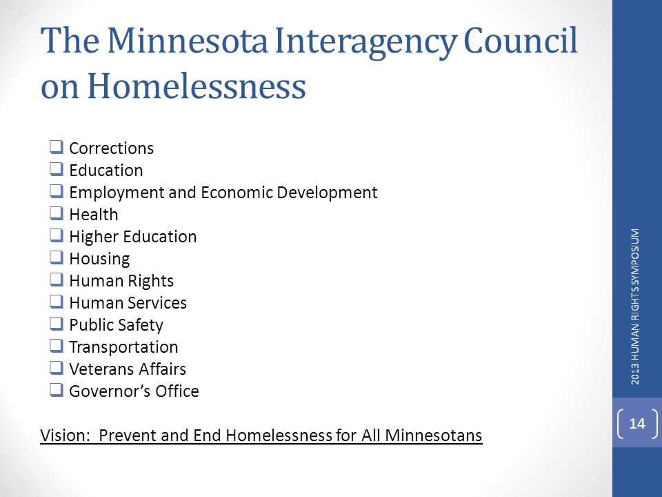 The Minnesota Interagency Council on Homelessness