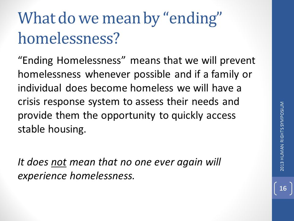 What do we mean by ending homelessness