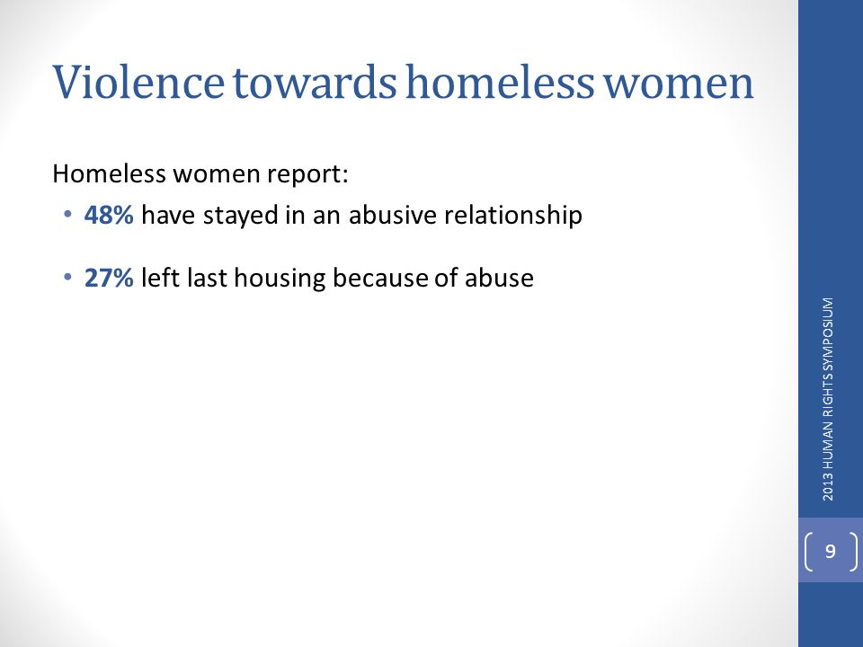 Violence towards homeless women