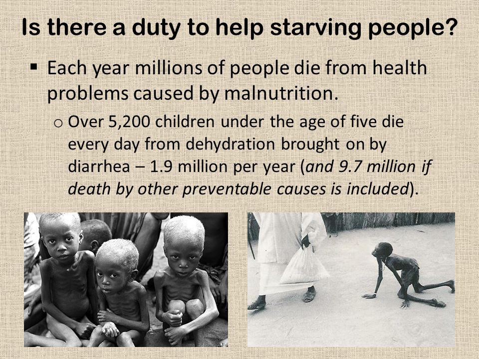 Is there a duty to help starving people