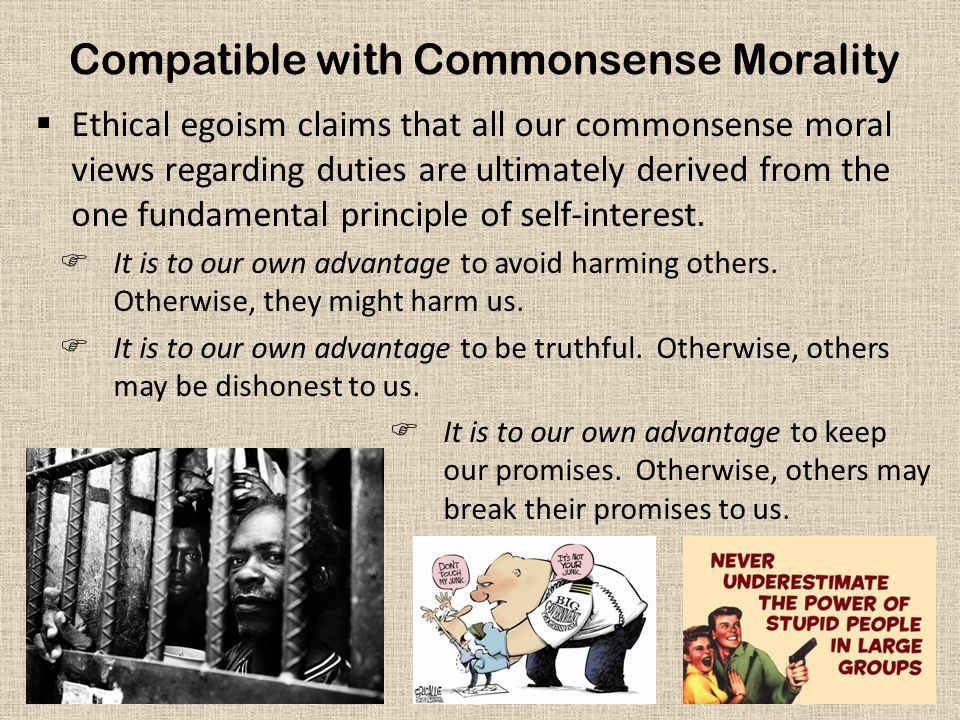 Compatible with Commonsense Morality