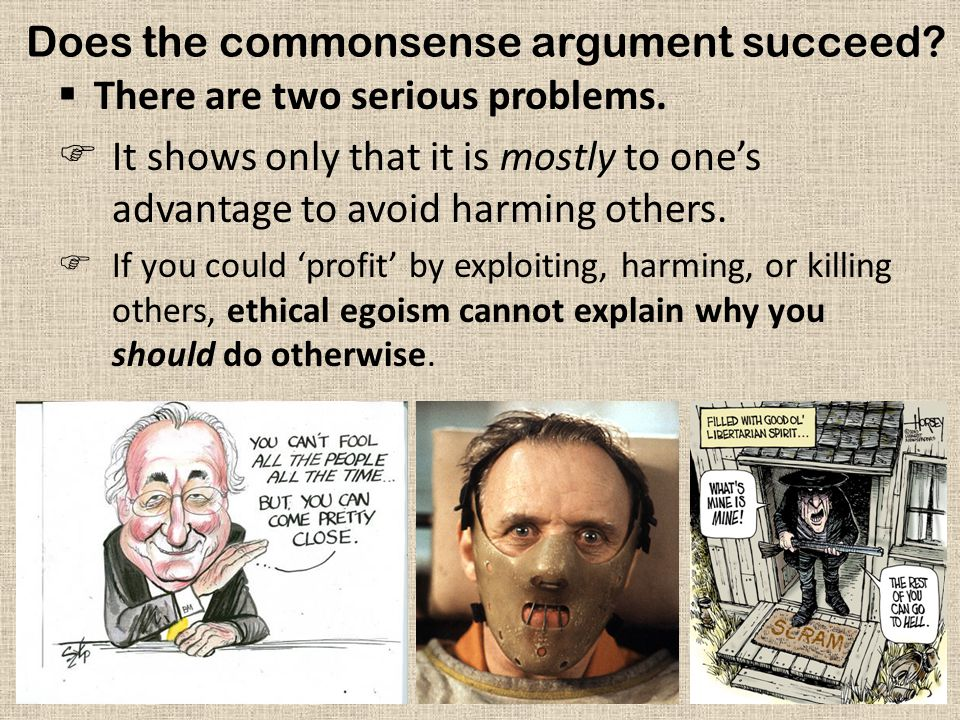 Does the commonsense argument succeed
