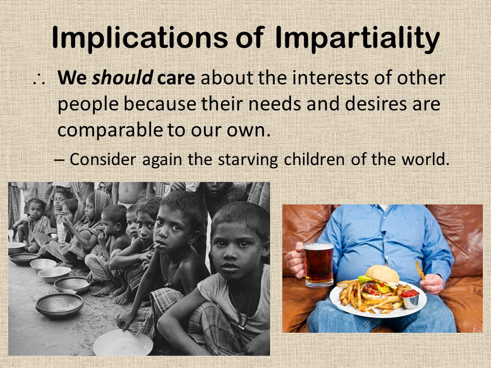 Implications of Impartiality