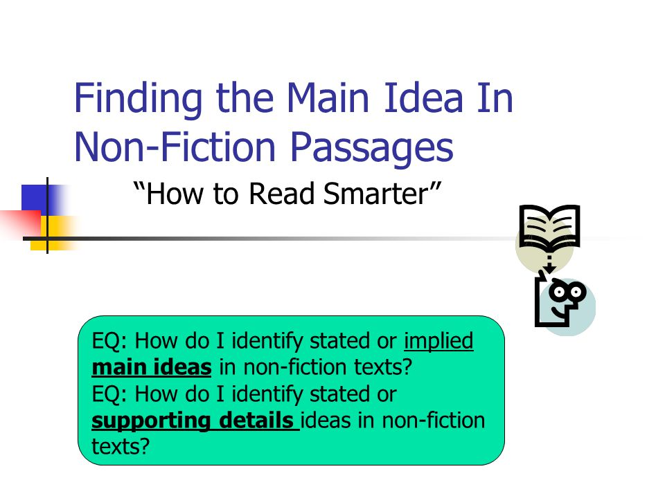 Finding the Main Idea In Non-Fiction Passages