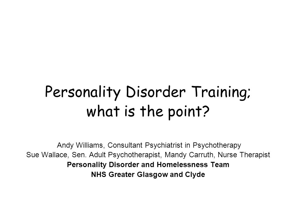 Personality Disorder Training; what is the point