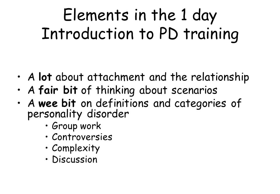 Elements in the 1 day Introduction to PD training