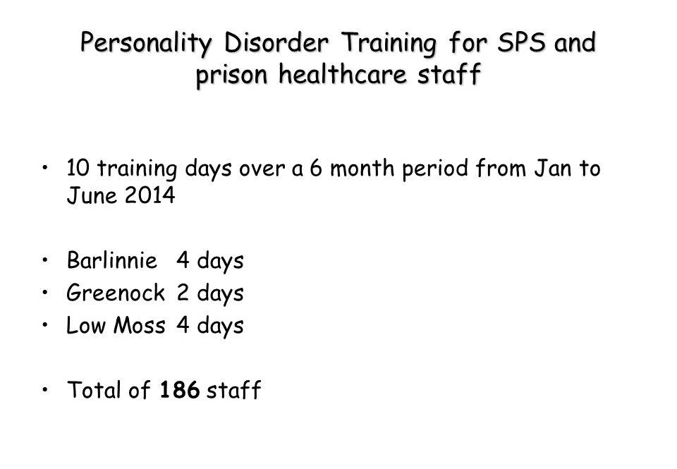 Personality Disorder Training for SPS and prison healthcare staff