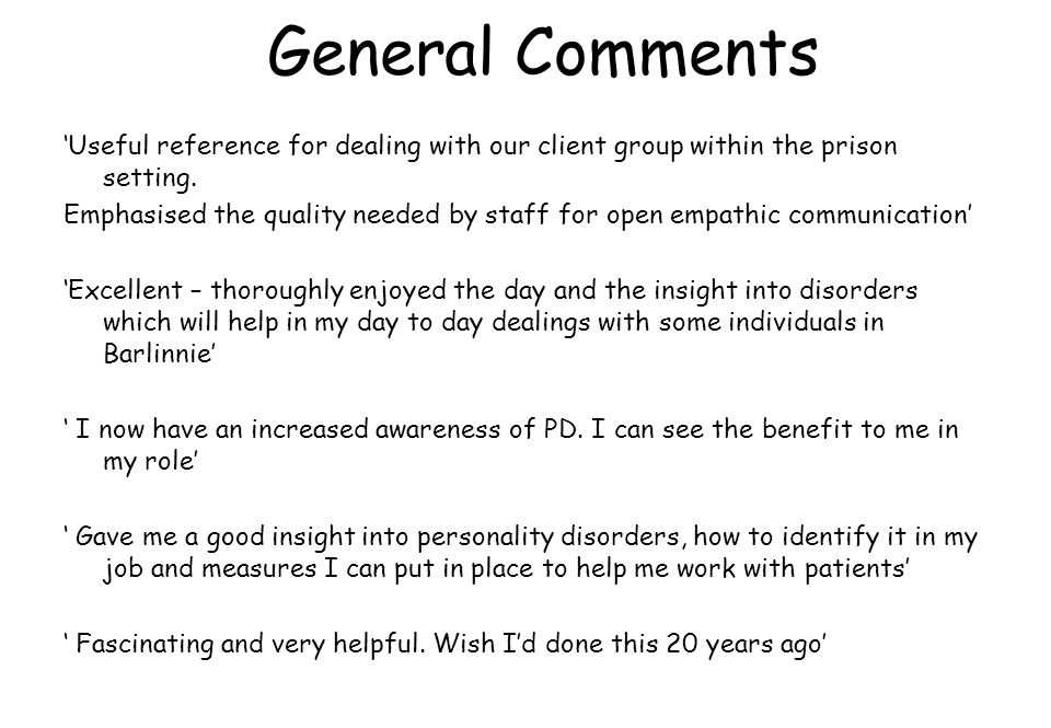 General Comments 'Useful reference for dealing with our client group within the prison setting.