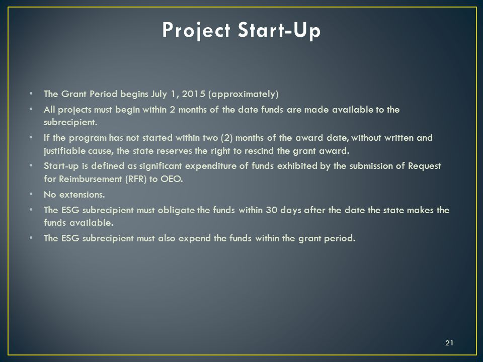 Project Start-Up The Grant Period begins July 1, 2015 (approximately)