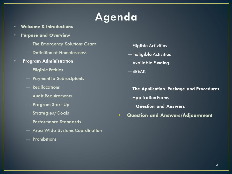 Agenda Question and Answers/Adjournment Welcome & Introductions