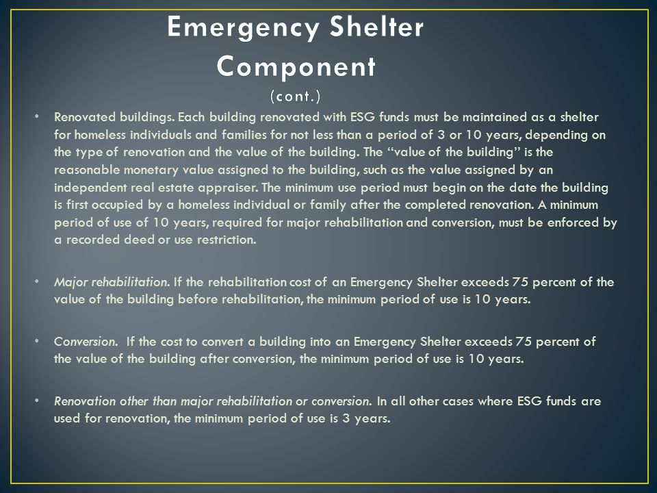 Emergency Shelter Component (cont.)