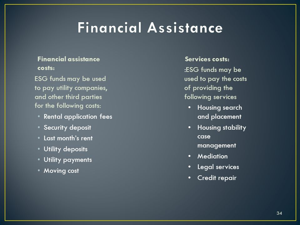 Financial Assistance Financial assistance costs: